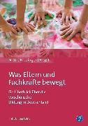 Cover-Bild zu Was Eltern und Fachkräfte bewegt (eBook) von Völker, Christina