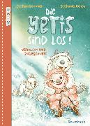 Cover-Bild zu Die Yetis sind los! - Verflixt und zugeschneit von Gemmel, Stefan