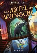 Cover-Bild zu Das Hotel der Wünsche von Easley, Sean