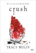 Cover-Bild zu Crush (eBook) von Wolff, Tracy
