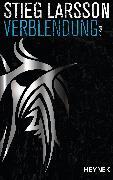 Cover-Bild zu Verblendung (eBook) von Larsson, Stieg