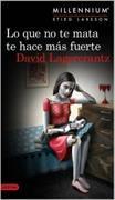 Cover-Bild zu Lo que no te mata te hace mas fuerte von Lagercrantz, David
