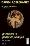 Cover-Bild zu Prizoniera în pânza de paianjen. Millennium 4 (eBook) von Lagercrantz, David
