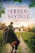 Cover-Bild zu Die Erben von Seydell - Die Schicksalsjahre von Martaler, Sophie