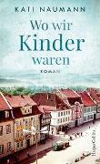 Cover-Bild zu Wo wir Kinder waren von Naumann, Kati