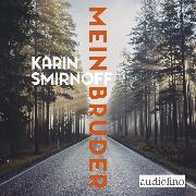 Cover-Bild zu Mein Bruder (Audio Download) von Smirnoff, Karin