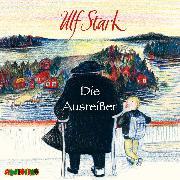 Cover-Bild zu Die Ausreißer (Audio Download) von Stark, Ulf