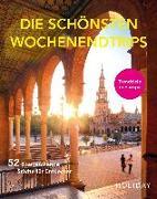 Cover-Bild zu HOLIDAY Reisebuch: Die schönsten Wochenendtrips - 52 überraschende Städte für Entdecker von Schumm, Moritz