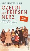 Cover-Bild zu Ozelot und Friesennerz von Matthiessen, Susanne