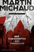 Cover-Bild zu Aus dem Schatten des Vergessens von Michaud, Martin