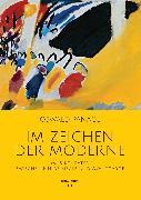 Cover-Bild zu Im Zeichen der Moderne (eBook) von Panagl, Oswald