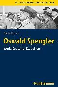 Cover-Bild zu Oswald Spengler (eBook) von Engels, David