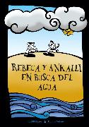 Cover-Bild zu Rebeca y Ankalli en busca del agua (eBook) von Muñoz, Karl-Oswald Böhmer