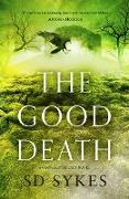 Cover-Bild zu The Good Death (eBook) von Sykes, S D