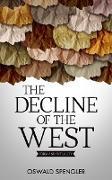 Cover-Bild zu The Decline of the West (eBook) von Spengler, Oswald