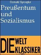 Cover-Bild zu Preußentum und Sozialismus (eBook) von Spengler, Oswald