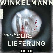 Cover-Bild zu Die Lieferung - Kerner und Oswald, (Ungekürzt) (Audio Download) von Winkelmann, Andreas