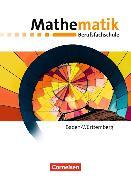 Cover-Bild zu Mathematik - Berufsfachschule - Neubearbeitung - Baden-Württemberg. Schülerbuch von Barzen, Frank