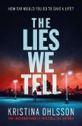 Cover-Bild zu Lies We Tell (eBook) von Ohlsson, Kristina