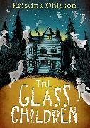 Cover-Bild zu The Glass Children (eBook) von Ohlsson, Kristina