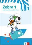 Cover-Bild zu Zebra 1. Arbeitsheft Lesen/Schreiben
