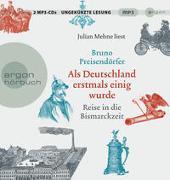 Cover-Bild zu Preisendörfer, Bruno: Als Deutschland erstmals einig wurde