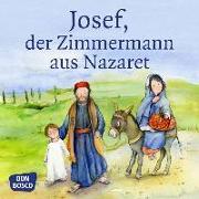 Cover-Bild zu Josef, der Zimmermann aus Nazaret von Nommensen, Klaus-Uwe