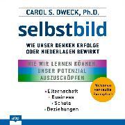 Cover-Bild zu Dweck, Carol: Selbstbild - Wie unser Denken Erfolge oder Niederlagen bewirkt (Ungekürzt) (Audio Download)
