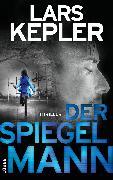 Cover-Bild zu Der Spiegelmann (eBook) von Kepler, Lars