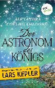 Cover-Bild zu Der Astronom des Königs (eBook) von Coelho Ahndoril, auch bekannt als Teil des Autorenduos Lars Kepler, Alexandra