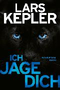 Cover-Bild zu Ich jage dich (eBook) von Kepler, Lars