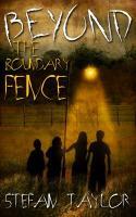 Cover-Bild zu Beyond the Boundary Fence (eBook) von Taylor, Stefan