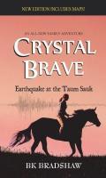 Cover-Bild zu Crystal Brave (eBook) von Bradshaw, BK