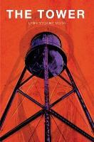 Cover-Bild zu The Tower (eBook) von Moon, Lynn Yvonne