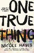 Cover-Bild zu One True Thing (eBook) von Hayes, Nicole