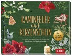 Cover-Bild zu Kaminfeuer und Kerzenschein - Adventskalender mit Geschichten und Gedichten zur Weihnachtszeit von Groh Verlag