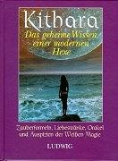 Cover-Bild zu Kithara - Das geheime Wissen einer modernen Hexe von Kithara