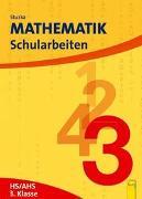 Cover-Bild zu Mathematik Schularbeiten 3, AHS/HS, NEU von Groß, Herbert
