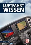 Cover-Bild zu Luftfahrt-Wissen von Gross, Herbert