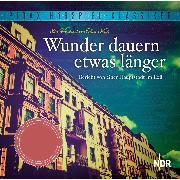 Cover-Bild zu Wunder dauern etwas länger - Bericht von einer Hauptstadt im Exil (Audio Download) von Koch, Thilo