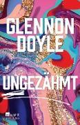 Cover-Bild zu Ungezähmt (eBook) von Doyle, Glennon
