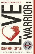 Cover-Bild zu Love Warrior (eBook) von Doyle, Glennon