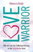 Cover-Bild zu Love Warrior von Doyle, Glennon