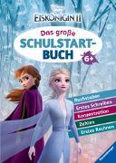 Cover-Bild zu Disney Die Eiskönigin 2: Das große Schulstartbuch von Hahn, Stefanie