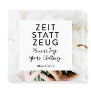 Cover-Bild zu Zeit statt Zeug von Fazis, Birgit