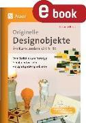 Cover-Bild zu Originelle Designprojekte im Kunstunterricht 5-13 (eBook) von Rezac, Susanne