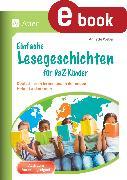 Cover-Bild zu Einfache Lesegeschichten für DaZ-Kinder (eBook) von Weber, Annette