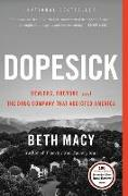 Cover-Bild zu Dopesick: Dealers, Doctors, and the Drug Company That Addicted America von Macy, Beth