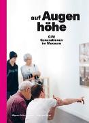 Cover-Bild zu Auf Augenhöhe von Migros - Kulturprozent (Hrsg.)