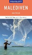 Cover-Bild zu POLYGLOTT on tour Reiseführer Malediven von Rössig, Wolfgang